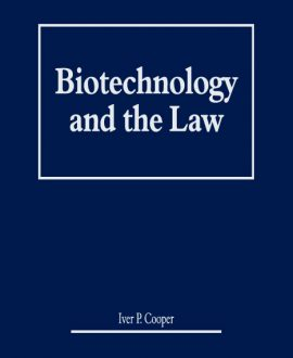 Biotechnology and Law in Three Volumes