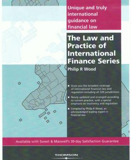 The Law and Practice of International Finance Series Set of Seven Volumes