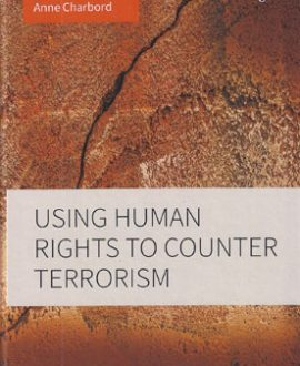 Using Human Rights to Counter Terrorism