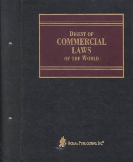 Digest of Commercial Laws of the World Multivolume Set