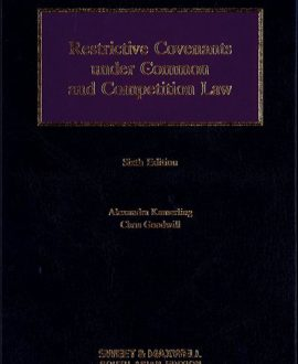Restrictive Covenants in Common and Competition Law