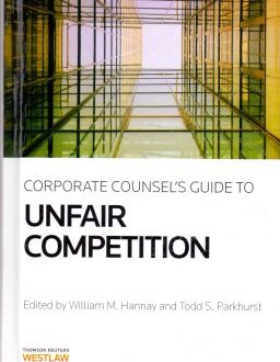 Coporate Consel's Guide to Unfair Competition