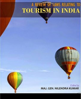 A Review of Laws Relating to Tourism in India