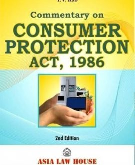 An Exhaustive Commentary on Consumer Protection Act