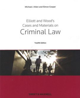 Elliot & Wood's Cases and Materials on Criminal Law