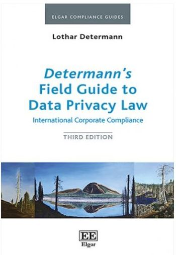 Determann?s Field Guide to Data Privacy Law