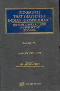Judgments that Shaped Indian Jurisprudence: Supreme Court Rulings in Perspective (1950 - 2016)