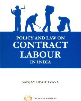 Law and Policy on Contract Labour