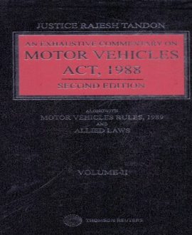 An Exhaustive Commentary on Motor Vehicle Act, 1988