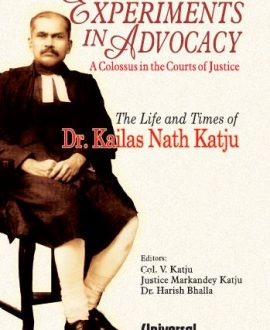 Experiments in Advocacy (A Colossus in the Courts of justice)