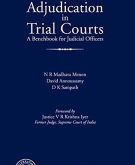 Adjudication in Trial Courts A Benchbook for Judicial Officers