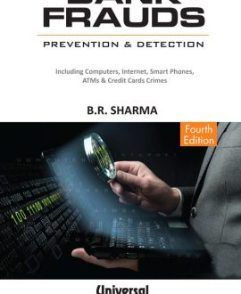 Bank Frauds Prevention and Detection, (Also includes Computer and Credit Card Crimes)