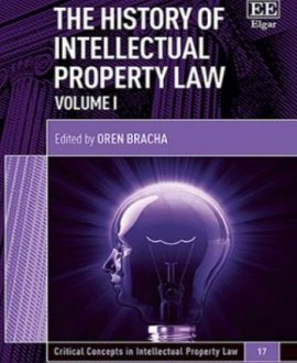 The History of Intellectual Property Law (2 Vol.)