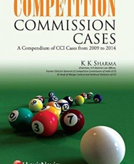 Competition Commission Cases A Compendium of CCI Cases from 2009-2014