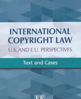 International Copyright Law: U.S. and E.U. Perspectives (Paperback)