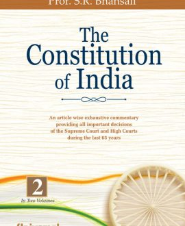 Constitution of India - An article wise exhaustive commentary providing all important decisions of the supreme Court and High Courts during the last 65 years (2 Vol.)