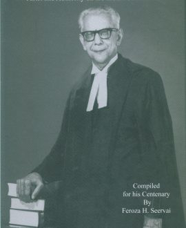 Evoking H M Seervai - Jurist and Authority on the Indian Constitution