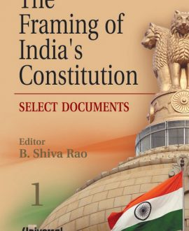 The Framing of Indias Constitution-Select Documents (6 Vol.)