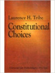 Constitutional Choices (Second Indian Reprint)