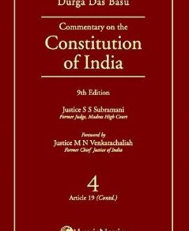 Commentary on the Constitution of India; Vol 4 ; (Covering Article 19 (Contd.))