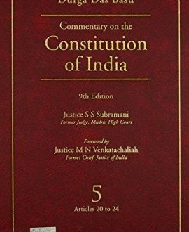 Commentary on the Constitution of India; Vol 5 ; (Covering Articles 20 to 24)