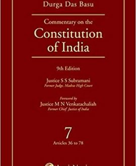 Commentary on the Constitution of India; Vol 7 ; (Covering Articles 36 to 78)