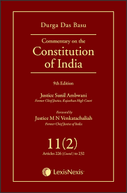 Commentary on the Constitution of India; Vol 11(2) ; (Covering Articles 226 (Contd) to 232)
