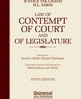 Law of Contempt of Court and Legislature with new case laws 2016