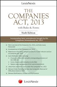 The Companies Act, 2013 (With Rules & Forms)- Incorporating latest amendments brought by the Companies (Amendment) Act, 2017