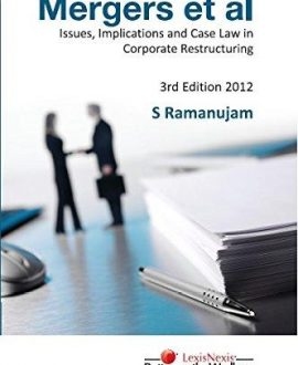 Mergers et alIssues, Implications and Case Law inCorporate Restructuring