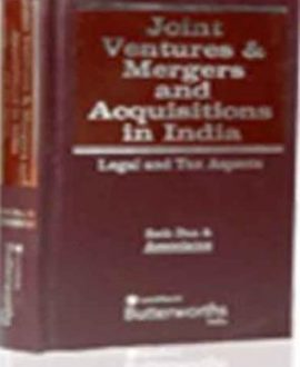 Joint Ventures and Mergers & Acquisitions in India (Legal and Tax Aspects)