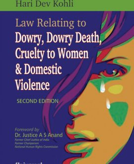 Law Relating to Dowry, Dowry Death, Cruelty to Women and Domestic Violence