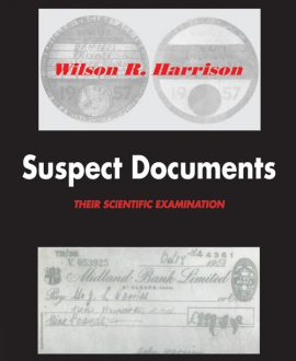 Suspect Documents - Their Scientific Examination (Fifth Indian Reprint)