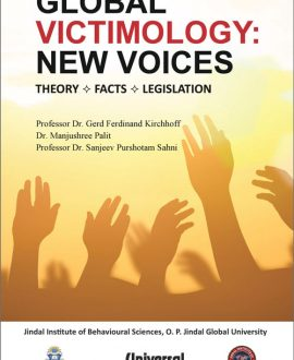 Global Victimology: New Voices- Theory-Facts- Legislation