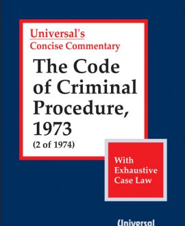 Code of Criminal Procedure, 1973 (2 of 1974), (with Exhaustive Case Law),