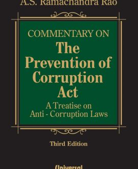 Commentary on Prevention of Corruption ActA Treatise on Anti-Corruption Laws