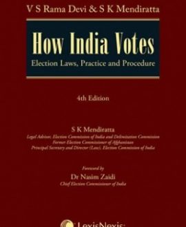 How India VotesElection Laws, Practice and Procedure