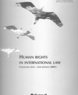 Human Rights in International Law - Basic texts (Second Indian Reprint)