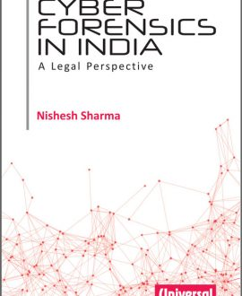 Cyber Forensics in India: A Legal Perspective