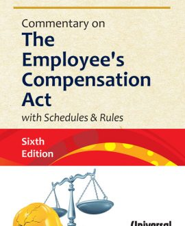 Commentary on the Employee's Compensation Act with Schedules and Rules