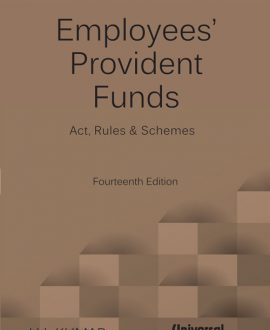 Practical Guide to Employees Provident Funds (Act, Rules and Schemes)