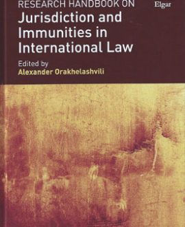 Research Handbook on Jurisdiction and Immunities in International Law (Paperback)