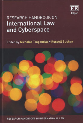 Research Handbook on International Law and Cyberspace (Paperback)