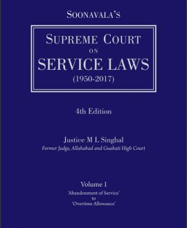Supreme Court on Service Laws (1950-2017) (2 Vol.)