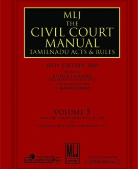 Civil Court Manual (Central Acts with important Rules); Code of Civil Procedure, 1908 (Orders 1 to 21); Vol 5
