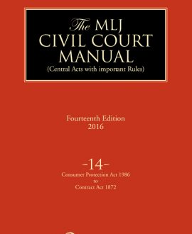 Civil Court Manual (Central Acts with important Rules); Constitution of IndiaConsumer Protection Act 1986 to Contract Act 1872 ; Vol 14