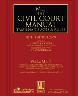 The Civil Court Manual Tamil Nadu Acts and Rules; Vol 7