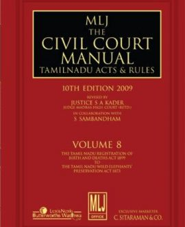 The Civil Court Manual Tamil Nadu Acts and Rules; Vol 8