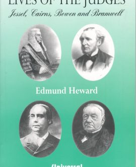 Lives of The Judges (Jessel, Cairns, Bowen and Bramwell) (Second Indian Reprint)