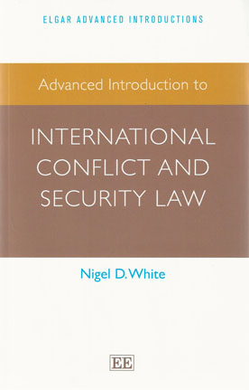 Advanced Introduction to International Conflict and Security Law (Paperback)